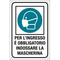 CARTELLO 200x300 PER L'INGRESSO E' OBBLIGATORIO IND.MASCHERINA